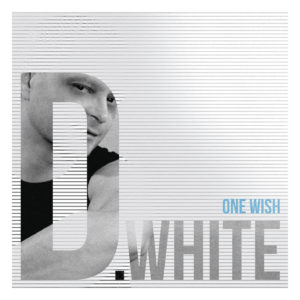 D.White – One Wish