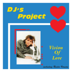 DJ's Project – Vision Of Love