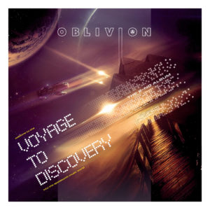 Oblivion – Voyage To Discovery
