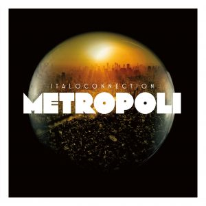 Italoconnection – Metropoli (Expanded Edition)
