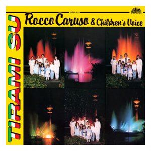 Rocco Caruso & Children's Voice – Tirami Su