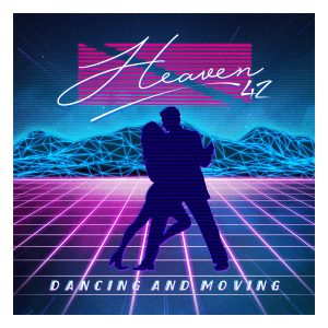 Heaven42 – Dancing And Moving EP