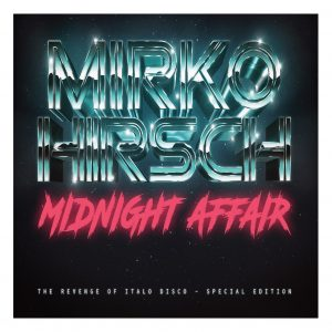 Mirko Hirsch – Midnight Affair (Special Edition)